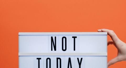 Not today #covid 19 tile sign with an orange background